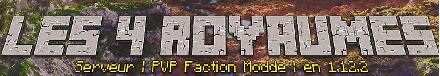 Les 4 Royaumes - Serveur Minecraft