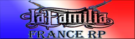 La Familia France RP - Serveur GTA