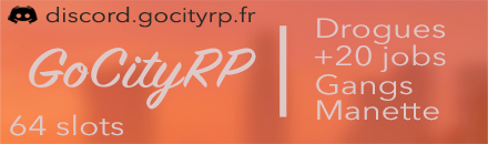 GoCityRP | Double jobs | Cartes SIM | Gangs | Manette - Serveur Grand Theft Auto
