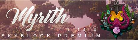 Myrith | Skyblock 1.15.2 [PREMIUM] - Serveur Minecraft