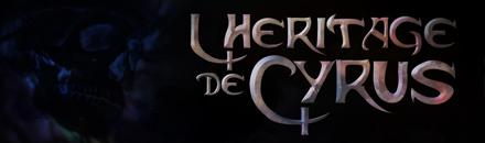 L'héritage de Cyrus - Serveur RP narratif strict - Serveur Conan Exiles