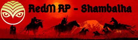 RedM RP - Shambalha - Serveur Red Dead Redemption 2