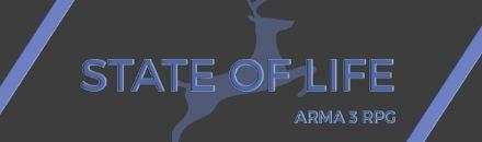 STATE OF LIFE | ARMA 3 RPG - Serveur Arma 3