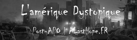 L'amérique Dystopique | Post-APO - Serveur Garry's mod