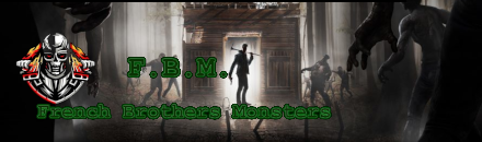 French Brothers Monsters  - Serveur 7 Days To Die