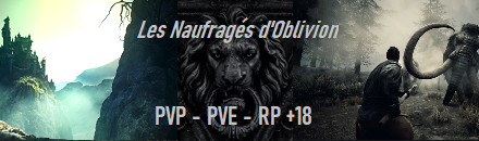 [FR PVE PVP RP +18] Les Naufragés d'Oblivion - Serveur Conan Exiles