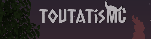 ToutatisMC - Serveur Minecraft