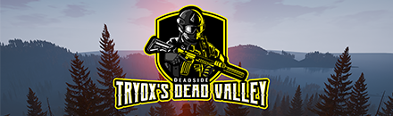 [QC/FR/EN] Tryox's Dead Valley - Serveur Deadside
