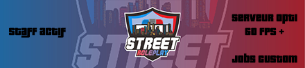 |Street Roleplay| - / Economie réaliste / Roleplay Strict / +60 FPS / - Serveur GTA
