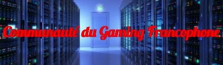 CGF - Communauté du Gaming Francophone - Serveur Multigaming