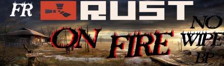 Rust on Fire - Serveur Rust