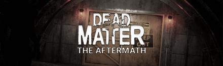 The aftermath - Serveur Dead Matter