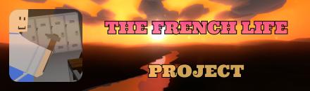 The French Life [En développement] - Serveur Unturned