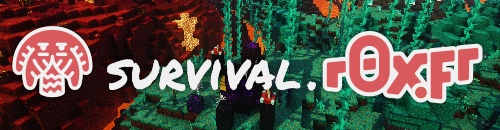 r0x.fr - Survival - Serveur Minecraft