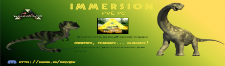 Immersion - FR PVE - The Hunted - Serveur ARK