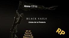 Black Sails - L'Aube de la piraterie Anno 1711 - Serveur Atlas