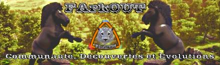 FArkOUT WildFArkWest - Serveur ARK