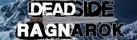 DEADSIDE RAGNAROK - Serveur Deadside