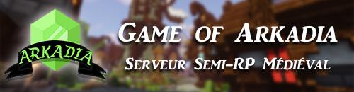 Game Of Arkadia - Serveur Minecraft
