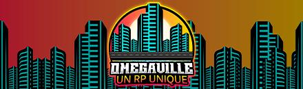 Omegaville RP  - Serveur GTA