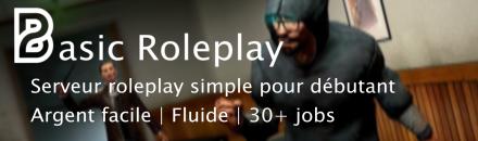 Basic Roleplay | Argent facile | Serveur facile et pour débutant - Serveur Garry's mod