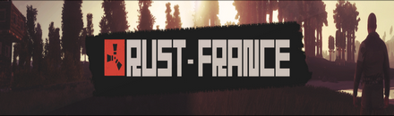 Rust-France - SOLO/DUO - Serveur Rust