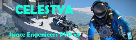[FR - EN] Celestya - Space Engenieers PVP x3 - Serveur Space Engineers