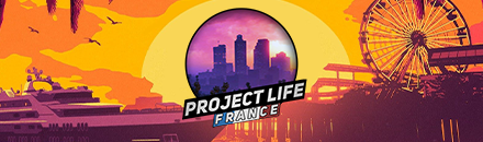 Project Life France | WL +18 strict | FULL DLC | NO PAY TO WIN - Serveur GTA